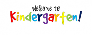 Welcome to Kindergarten/ First Impressions Meetings